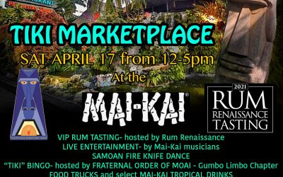 TIKI MARKETPLACE SAT APRIL 17 FROM 12 – 5 PM AT THE MAI-KAI